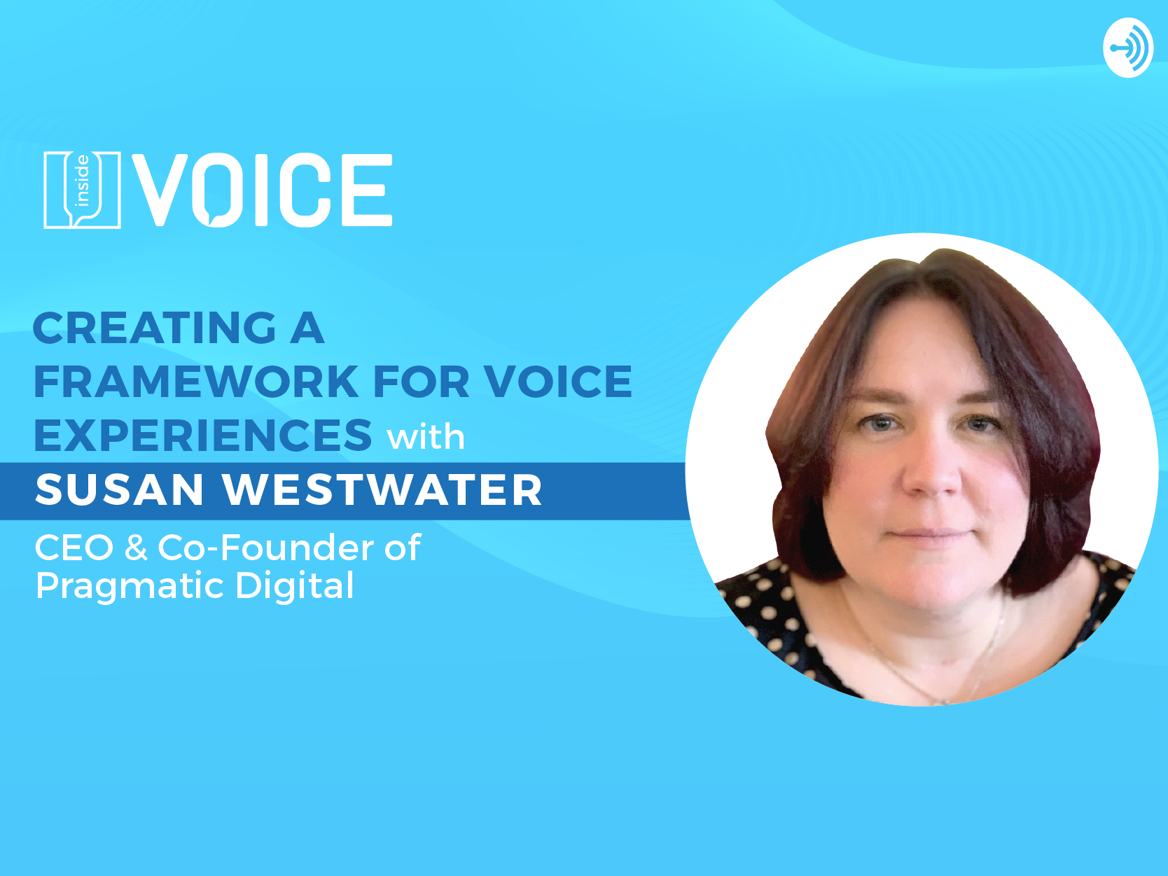 creating a framework for voice experiences_podcast banner