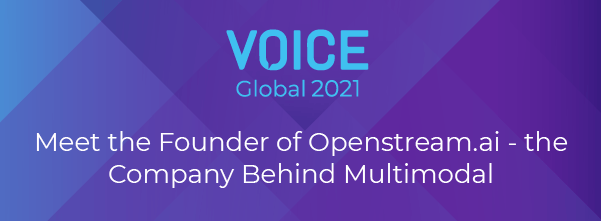 Meet the Founder of Openstream.ai - the Company Behind Multimodal