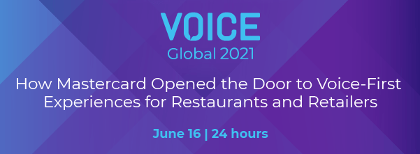How Mastercard Opened the Door to Voice-First Experiences for Restaurants and Retailers