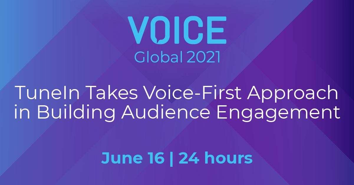 TuneIn Takes Voice-First Approach in Building Audience Engagement